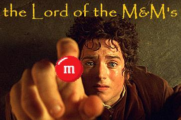Lord of the M&M's